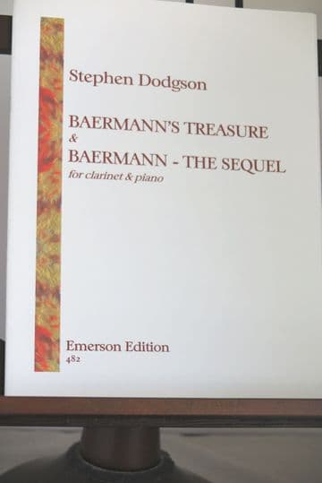 Dodgson S - Baermann's Treasure & Baermann - The Sequel for Clarinet & Piano